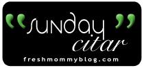 Sunday Citar at Fresh Mommy
