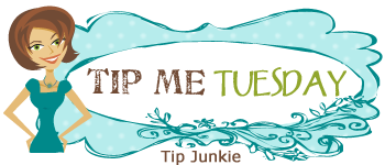 Tip me Tuesday - Tipjunkie