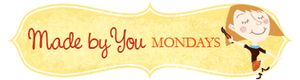 Made by you Mondays - SkiptomyLou
